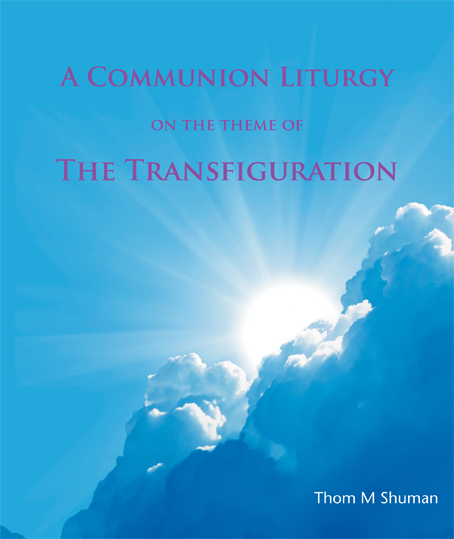 A Communion Liturgy on the Theme of the Transfiguration - download