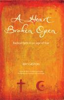 A Heart Broken Open