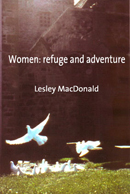 Women: Refuge and Adventure