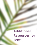 Additional Liturgical Resources for Lent download