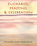 Eucharist, Feasting and Celebration download