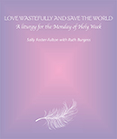 Love Wastefully and Save the World download