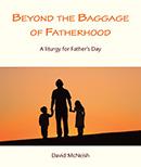 Beyond the Baggage of Fatherhood download