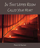 In That Upper Room Called Your Heart download