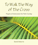 To Walk the Way of the Cross download
